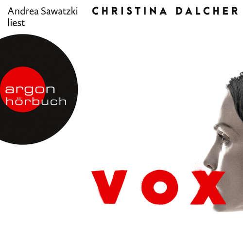 Hoerbuch Vox - Christina Dalcher - Andrea Sawatzki