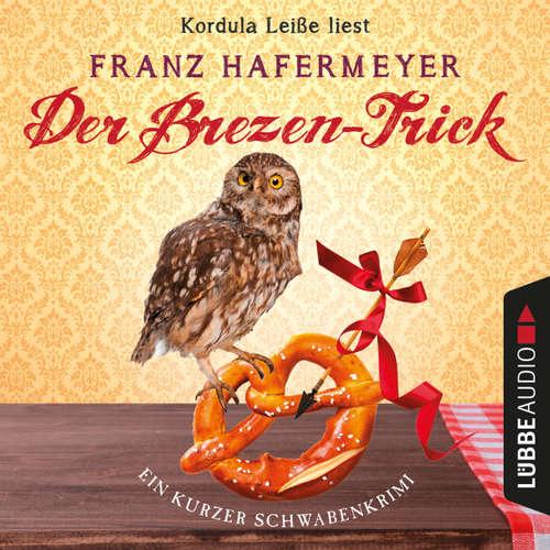 Schäfer und Dorn, Band 2,5: Der Brezen-Trick - Ein kurzer Schwabenkrimi