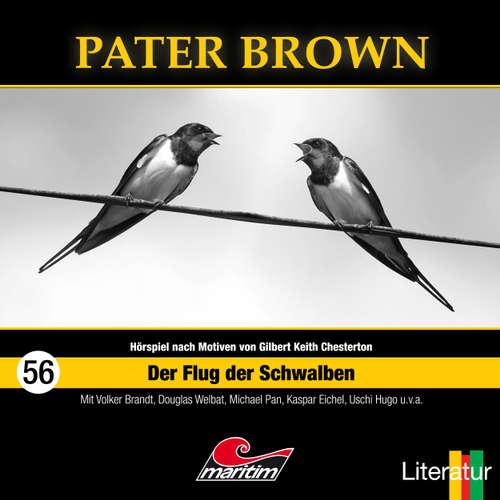 Hoerbuch Pater Brown, Folge 56: Der Flug der Schwalben - Thorsten Beckmann - Douglas Welbat