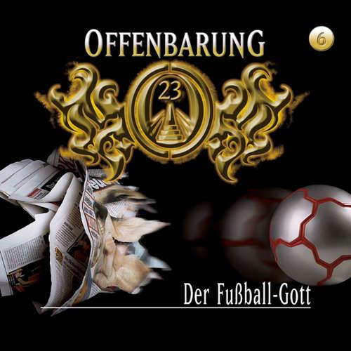 Offenbarung 23, Folge 6: Der Fußball-Gott