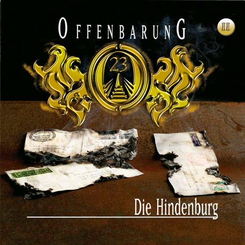Hoerbuch Offenbarung 23, Folge 11: Die Hindenburg - Jan Gaspard - Helmut Krauss