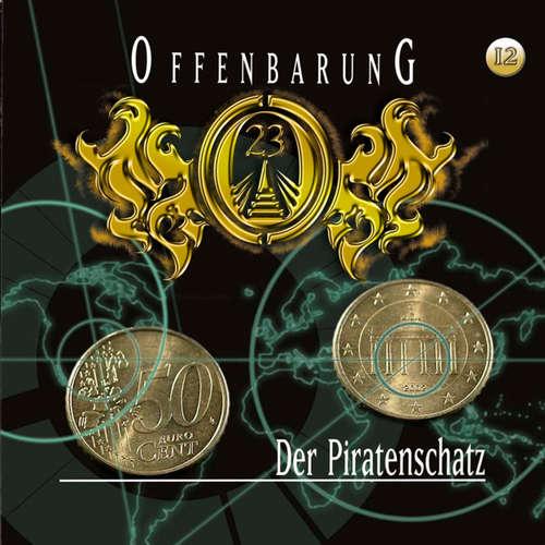 Hoerbuch Offenbarung 23, Folge 12: Der Piratenschatz - Jan Gaspard - Helmut Krauss