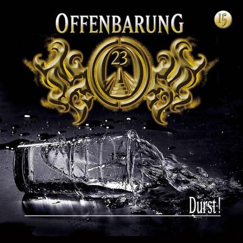 Hoerbuch Offenbarung 23, Folge 15: Durst! - Jan Gaspard - Helmut Krauss