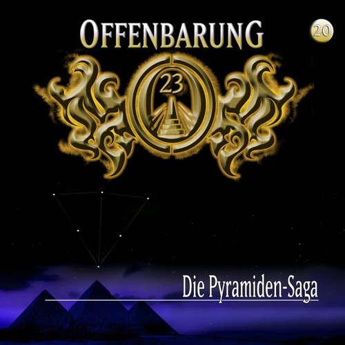 Hoerbuch Offenbarung 23, Folge 20: Die Pyramiden-Saga - Jan Gaspard - Helmut Krauss