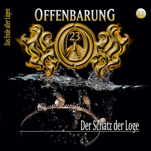 Hoerbuch Offenbarung 23, Folge 33: Der Schatz der Loge - Lars Peter Lueg - Helmut Krauss