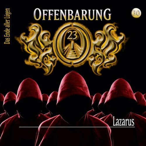 Hoerbuch Offenbarung 23, Folge 30: Lazarus - Lars Peter Lueg - Helmut Krauss