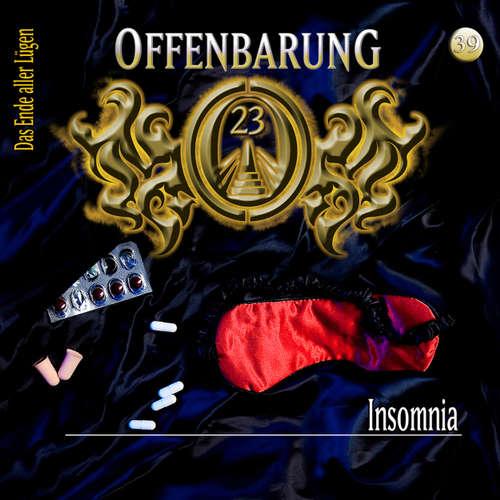 Hoerbuch Offenbarung 23, Folge 39: Insomnia - Lars Peter Lueg - Helmut Krauss