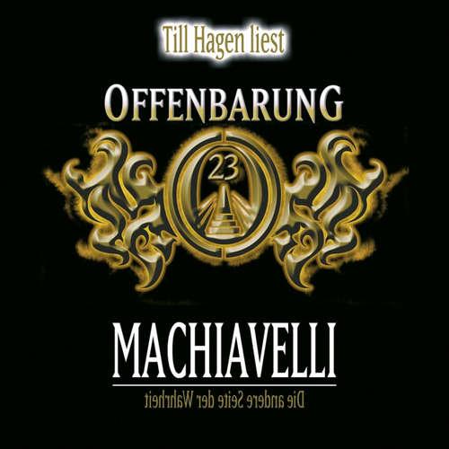 Offenbarung 23, Machiavelli - Die andere Seite der Wahrheit