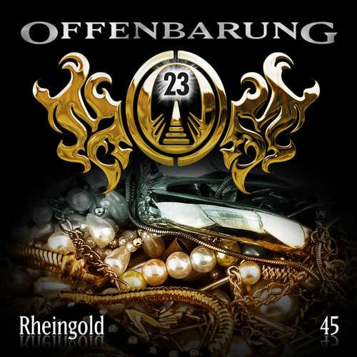 Hoerbuch Offenbarung 23, Folge 45: Rheingold - Jan Gaspard - Xavier Naidoo