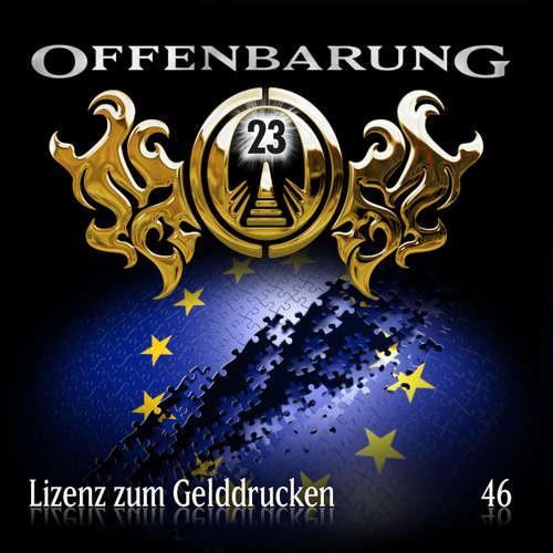 Hoerbuch Offenbarung 23, Folge 46: Lizenz zum Gelddrucken - Jan Gaspard - Helmut Krauss