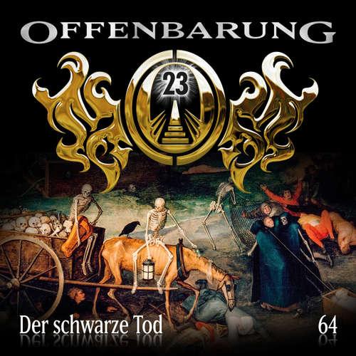 Hoerbuch Offenbarung 23, Folge 64: Der schwarze Tod - Catherine Fibonacci - Helmut Krauss