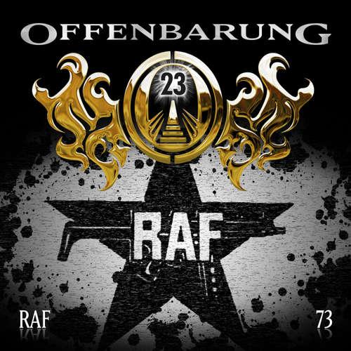 Hoerbuch Offenbarung 23, Folge 73: RAF - Catherine Fibonacci - Alexander Turrek