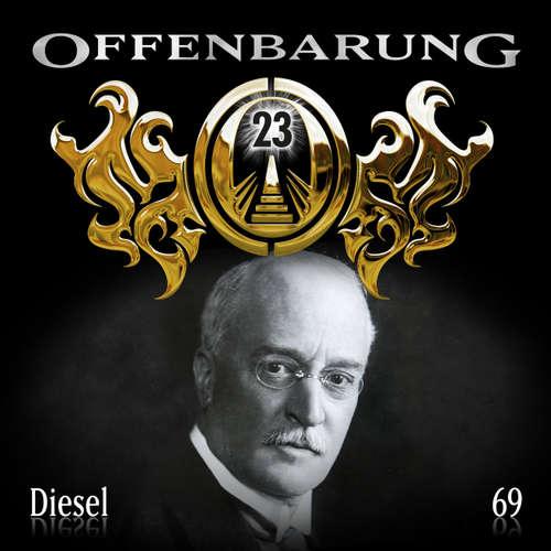 Hoerbuch Offenbarung 23, Folge 69: Diesel - Catherine Fibonacci - Alexander Turrek