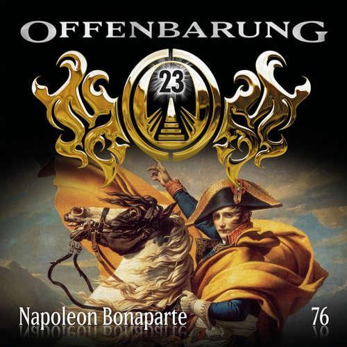Hoerbuch Offenbarung 23, Folge 76: Napoleon Bonaparte - Catherine Fibonacci - Alexander Turrek