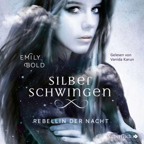 Rebellin der Nacht - Silberschwingen 2