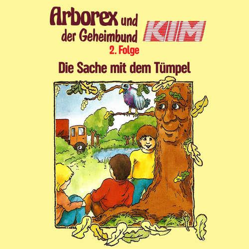 Arborex und der Geheimbund KIM, Folge 2: Die Sache mit dem Tümpel
