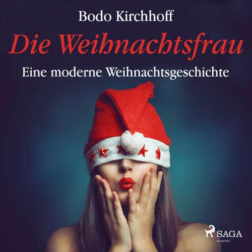Die Weihnachtsfrau - Eine moderne Weihnachtsgeschichte