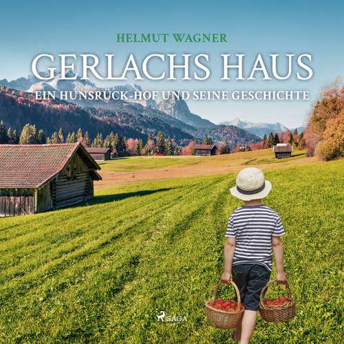 Gerlachs Haus - Ein Hunsrück-Hof und seine Geschichte