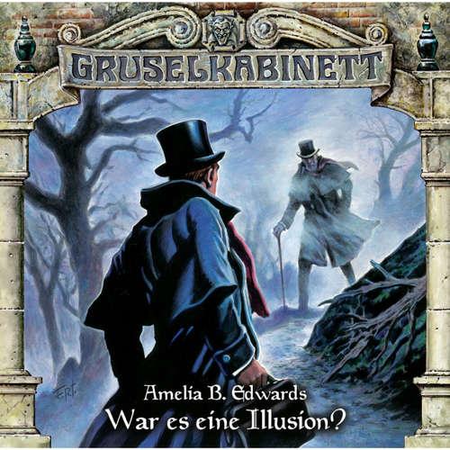 Gruselkabinett, Folge 113: War es eine Illusion?
