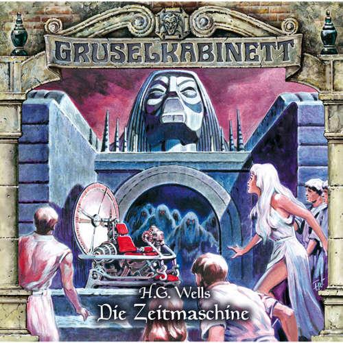 Hoerbuch Gruselkabinett, Folge 123: Die Zeitmaschine - H.G. Wells - Claus Thull-Emden