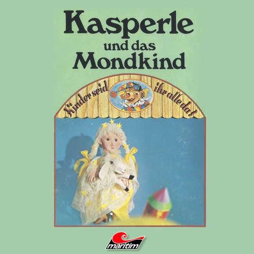 Hoerbuch Kasperle, Kasperle und das Mondkind - Heide Hagen - Ingrid Riefer