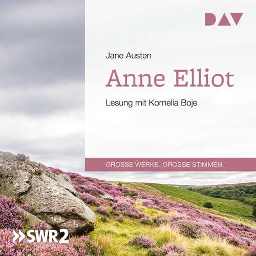 Hoerbuch Anne Elliot oder Die Kunst der Überredung - Jane Austen - Kornelia Boje