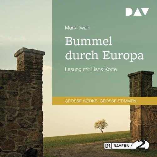 Hoerbuch Bummel durch Europa - Mark Twain - Hans Korte
