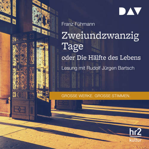 Hoerbuch Zweiundzwanzig Tage oder Die Hälfte des Lebens - Franz Fühmann - Rudolf Jürgen Bartsch