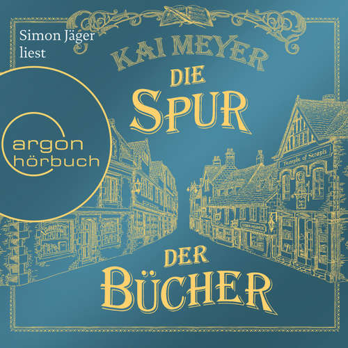 Hoerbuch Die Spur der Bücher - Kai Meyer - Simon Jäger