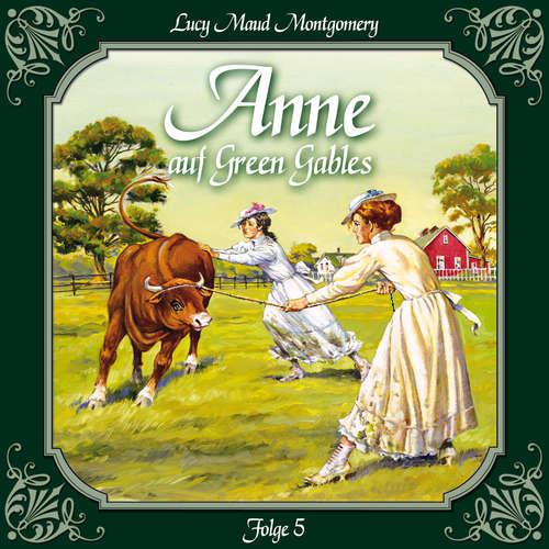 Hoerbuch Anne auf Green Gables, Folge 5: Die neue Lehrerin - Lucy Maud Montgomery - Marie Bierstedt