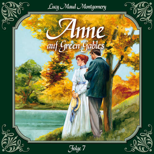 Hoerbuch Anne auf Green Gables, Folge 7: Eine weitere verwandte Seele - Lucy Maud Montgomery - Marie Bierstedt