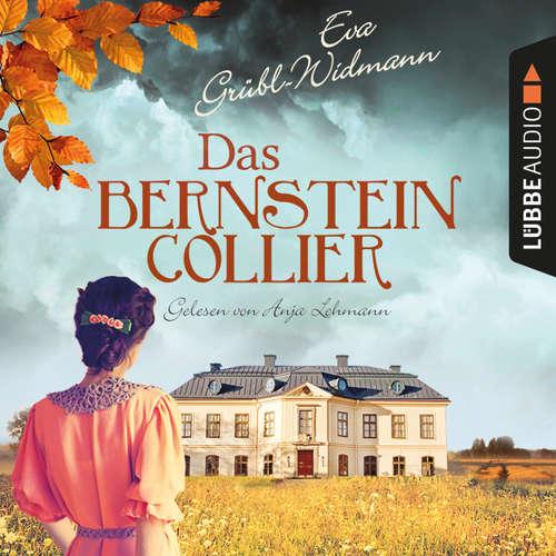Hoerbuch Das Bernsteincollier - Eva Grübl-Widmann - Anja Lehmann