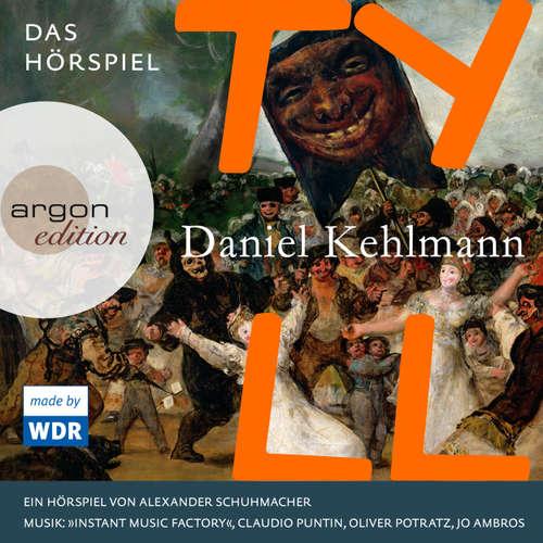 Hoerbuch Tyll - Daniel Kehlmann - Sylvester Groth