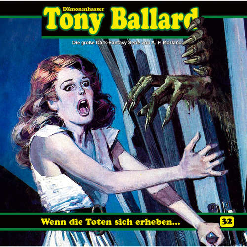 Hoerbuch Tony Ballard, Folge 32: Wenn die Toten sich erheben ... - A. F. Morland - Gerrit Schmidt-Foß