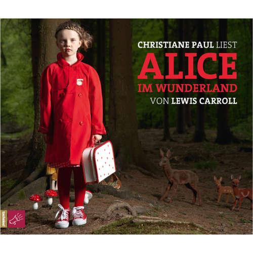 Hoerbuch Alice im Wunderland - Lewis Caroll - Christiane Paul