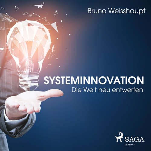 Systeminnovation - Die Welt neu entwerfen