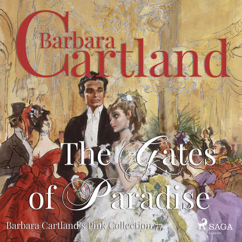 The Gates of Paradise - Barbara Cartland's Pink Collection 77