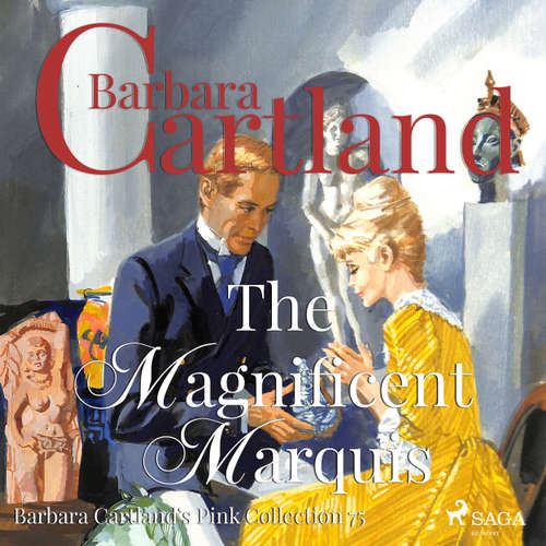 The Magnificent Marquis - Barbara Cartland's Pink Collection 75