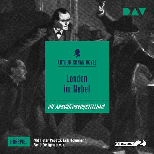 Hoerbuch London im Nebel (Hörspiel) - Arthur Conan Doyle - Peter Pasetti
