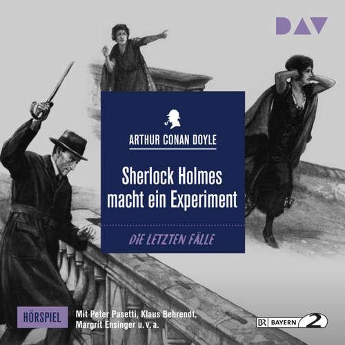 Hoerbuch Sherlock Holmes macht ein Experiment (Hörspiel) - Arthur Conan Doyle - Peter Pasetti
