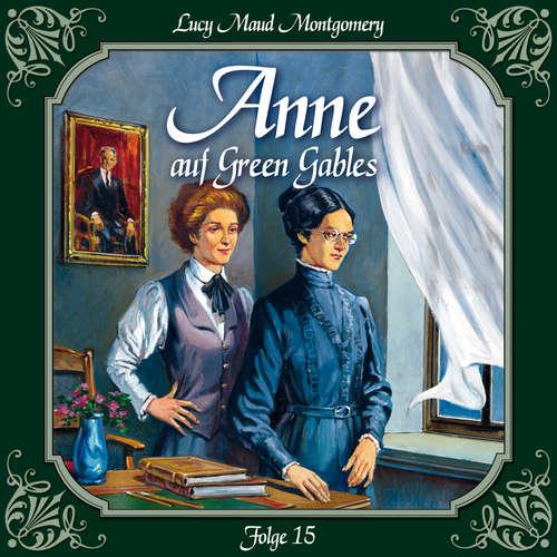 Hoerbuch Anne auf Green Gables, Folge 15: Das zweite Jahr in Summerside - Lucy Maud Montgomery - Marie Bierstedt