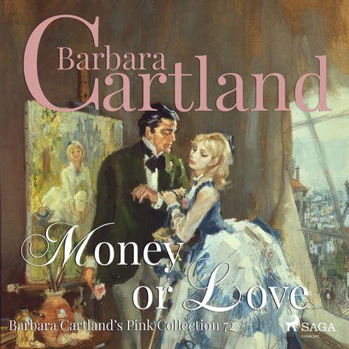 Money or Love - Barbara Cartland's Pink Collection 72
