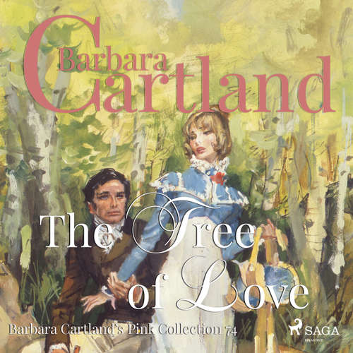 The Tree of Love - Barbara Cartland's Pink Collection 74