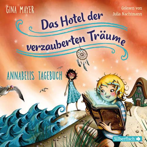 Annabells Tagebuch - Das Hotel der verzauberten Träume 2