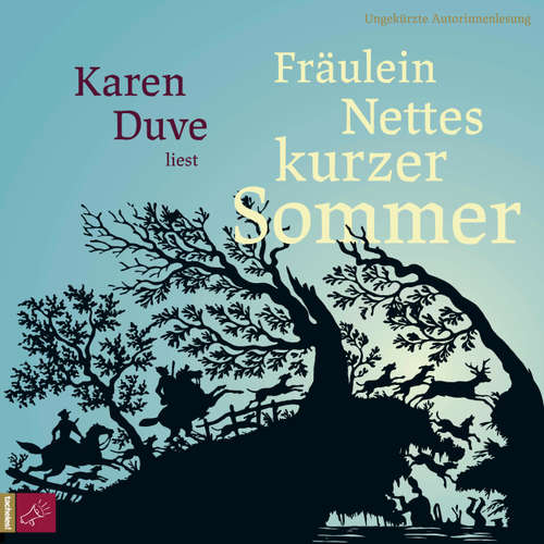 Hoerbuch Fräulein Nettes kurzer Sommer - Karen Duve - Karen Duve