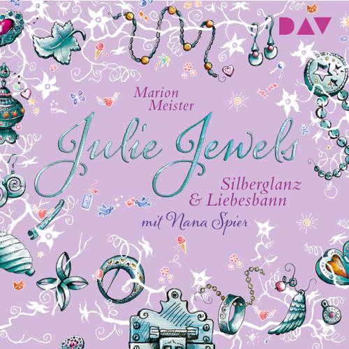 Silberglanz und Liebesbann - Julie Jewels, Teil 2