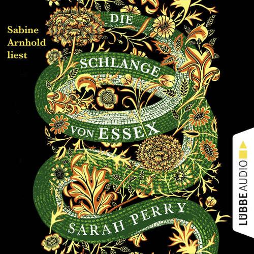 Hoerbuch Die Schlange von Essex - Sarah Perry - Sabine Arnhold