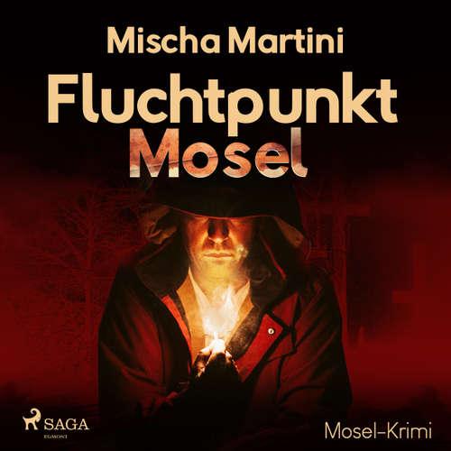 Fluchtpunkt Mosel - Mosel-Krimi