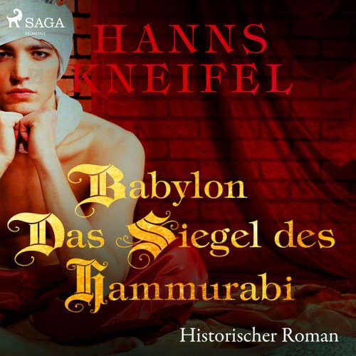 Babylon - Das Siegel des Hammurabi - Historischer Roman