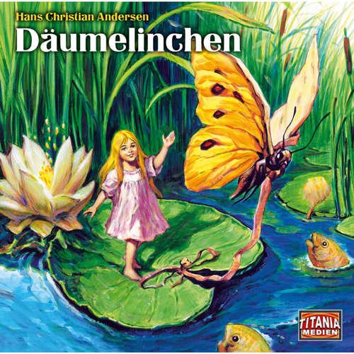Hoerbuch Titania Special, Folge 14: Däumelinchen - Hans Christian Andersen - Max Schautzer